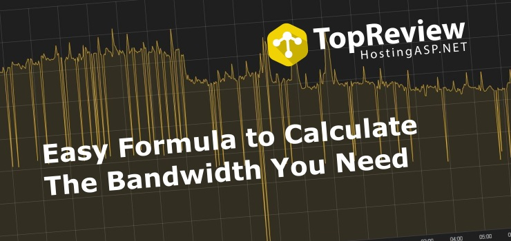 Easy Formula to Calculate The Bandwidth You Need
